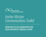 HAN's Anchor Mission Communications Toolkit